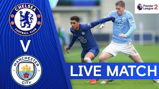 Chelsea v Manchester City | Premier League 2 | Live Match