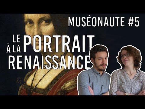 Le Portrait à la Renaissance - MUSÉONAUTE #5