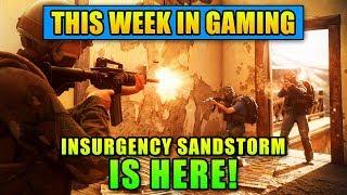 Insurgency Sandstorm is HERE! - This Week in Gaming | FPS News