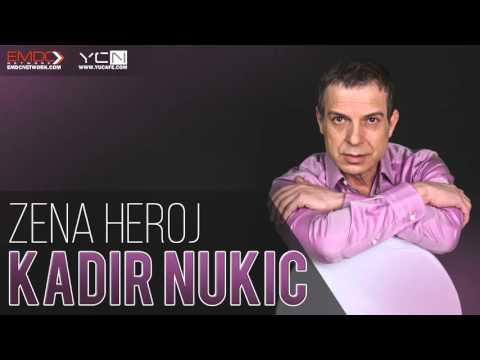 Kadir Nukic - 2016 - Zena heroj