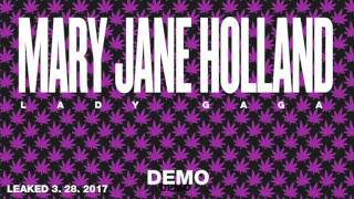Lady Gaga - Mary Jane Holland (2017 OFFICIAL DEMO)