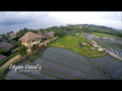 Dhyan Vimal's Satsang Retreat - Bali 2015