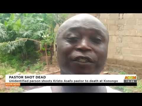 Pastor shot d3ad Unidentified shoots Kristo Asafo pastor to death at Konongo - Adom TV News(16-9-21)