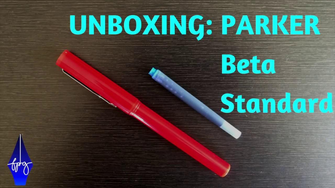 Unboxing: Parker Beta Standard Fountain Pen- Overview