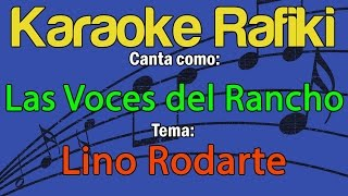 Las Voces del Rancho - Lino Rodarte Karaoke Demo