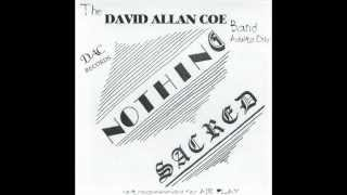 David Allan Coe - Nothing Sacred (full album)