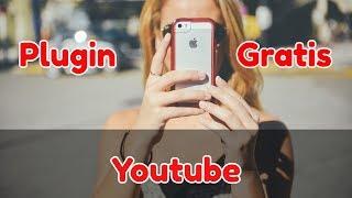 🎬Plugin para Youtube Gratis y Profesional