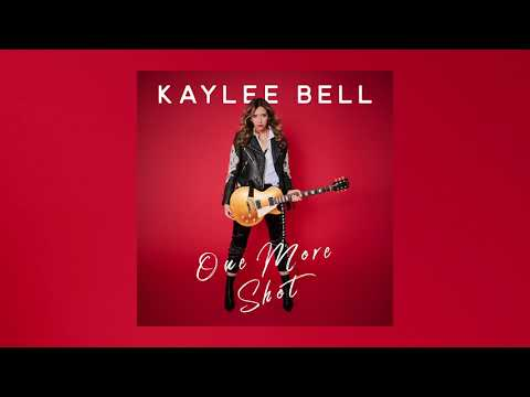Kaylee Bell - One More Shot LYRIC VIDEO