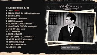 El Brillo De Mis Ojos [Edición Especial] - Jesús Adrián Romero - Album Completo