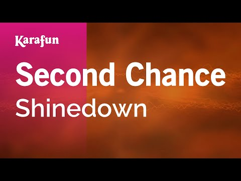 Karaoke Second Chance - Shinedown *