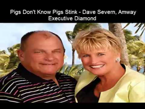 Pigs Don't Know Pigs Stink - Dave Severn, Amway