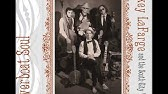 La La Blues Pokey Lafarge The South City Three Riverboat Soul Youtube