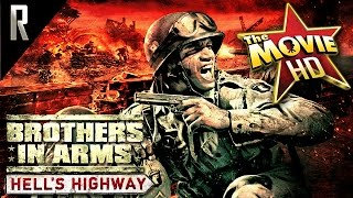► Brothers in Arms: Hells Highway - The Game Movie [Cinematic HD - Cutscenes & Dialogue]