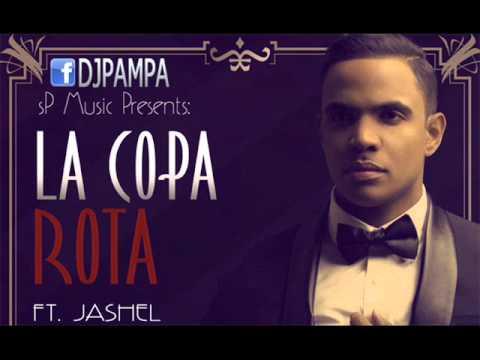 La Copa Rota -Jashel- BACHATA 2014 #DJPAMPA