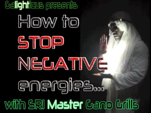 How to stop Negative energies  from destroying your life.