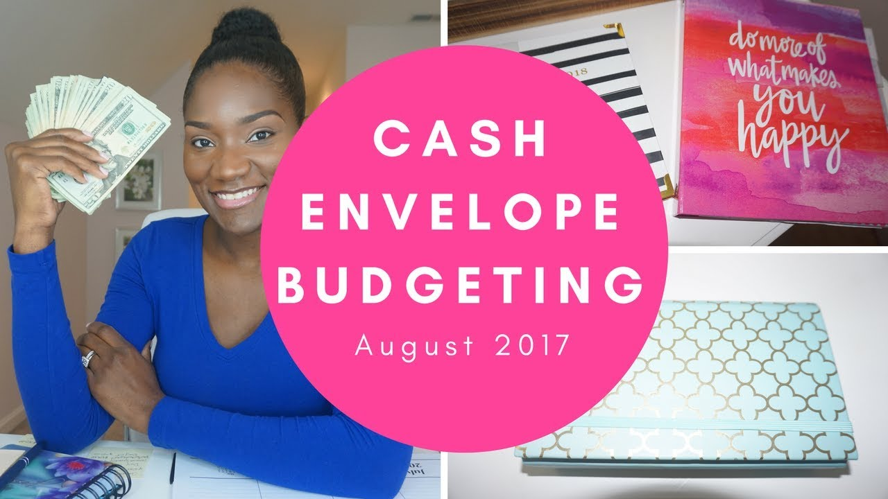 august 2017 cash envelopes cash envelope system journey to