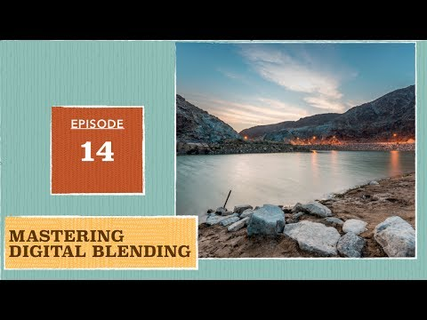 Mastering Digital Blending Episode#14