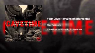 Your Love Remains (Instrumental)