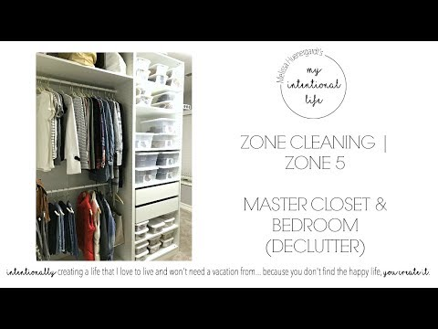 Master Bedroom & Closet (Declutter) | Zone Cleaning | ZONE 5
