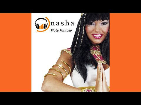 DJ Nasha - Flute Fantasy (Extended Mix)