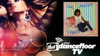 Amii Stewart - Friends - Extended Version - YourDancefloorTV