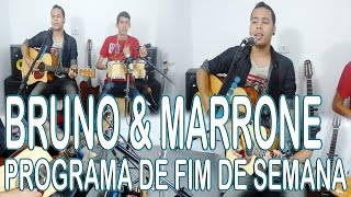 Bruno & Marrone - Programa De Fim De Semana ( Cover por Lucas Silva ) Demonstração