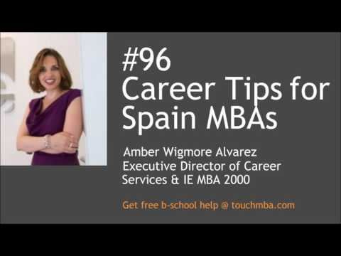 Career Tips for Spain MBAs with Amber Wigmore Alvarez