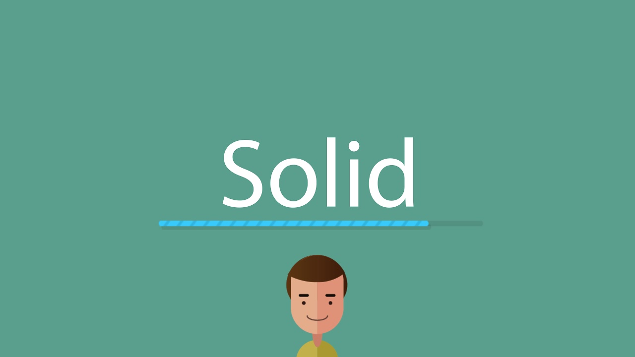 How to pronounce Solid