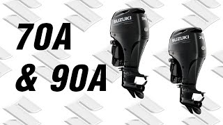Suzuki Outboard Models DF70A and 90A