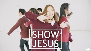 Movement in Christ | Show Jesus (Jamie Grace) (Origin: Motion inChrist)