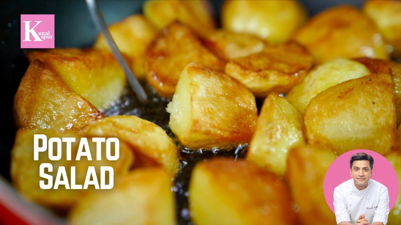 Roasted Potato Salad & Cheese Mayo Dressing   Crispy Potatoes Recipe   Kunal Kapur Recipes