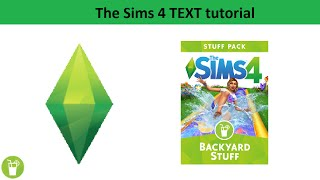 The Sims 4 Text Tutorial: Backyard Stuff Pack