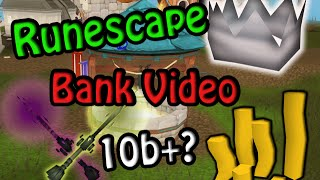 Runescape - Full Bank Video l 10b+