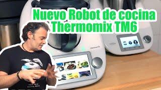 Nuevo Robot de cocina Thermomix TM6 de Vorwerk