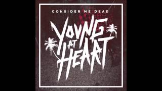 Consider Me Dead - Young At Heart (Full Album) 500 subscribers