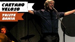 Caetano Veloso - Triste Bahia (BH, 28/04/13) em HD
