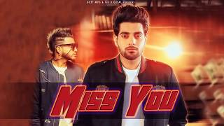 Miss You anuj chauhan FULL SONG   Guri   DJ Flow   New Punjabi Songs 2018