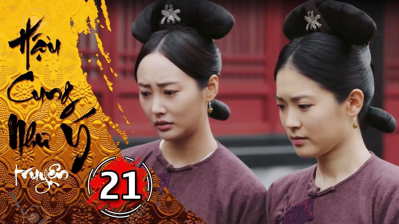 Phim Bộ - Hậu Cung Như Ý Truyện - Tập 21 Full | Phim Cổ Trang Trung Quốc Hay Nhất 2018