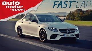 Mercedes-AMG E63 S: Alles nur Show oder liefert er wirklich ab?  - Fast Lap | auto motor und sport