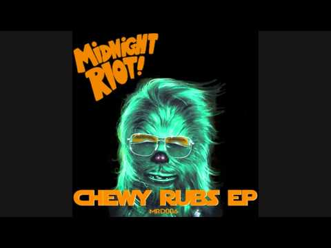 Chewy Rubs - Let It Lay (Midnight Riot) Mp3