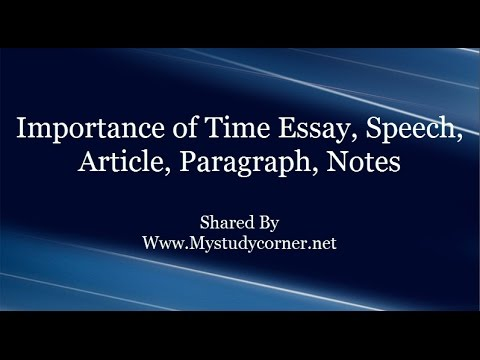 Importance Of Time Essay Speech Article Paragraph Notes  Youtube Importance Of Time Essay Speech Article Paragraph Notes