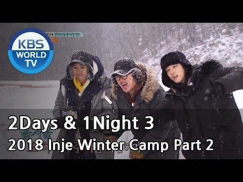 2Days & 1Night Season3 :  2018 Inje Winter Camp Part 2 [ENG/TAI/2018.03.11]
