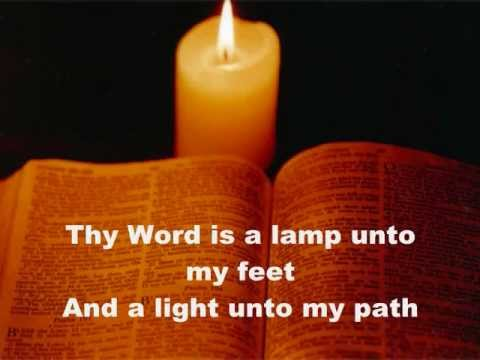 Thy Word Is A Lamp Unto My Feet Youtube