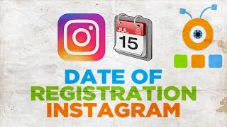 How to Find Out the Date of Registration of the Instagram Account