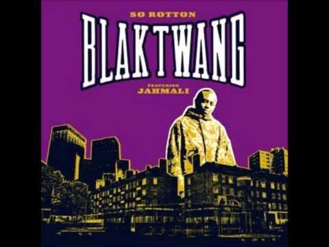 Blak Twang - So Rotten