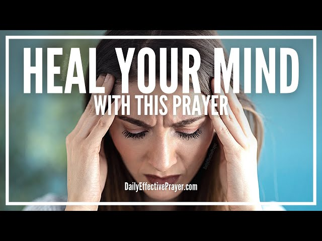 Prayers For Mental Health - Prayer For Mental Illness Healing and Health