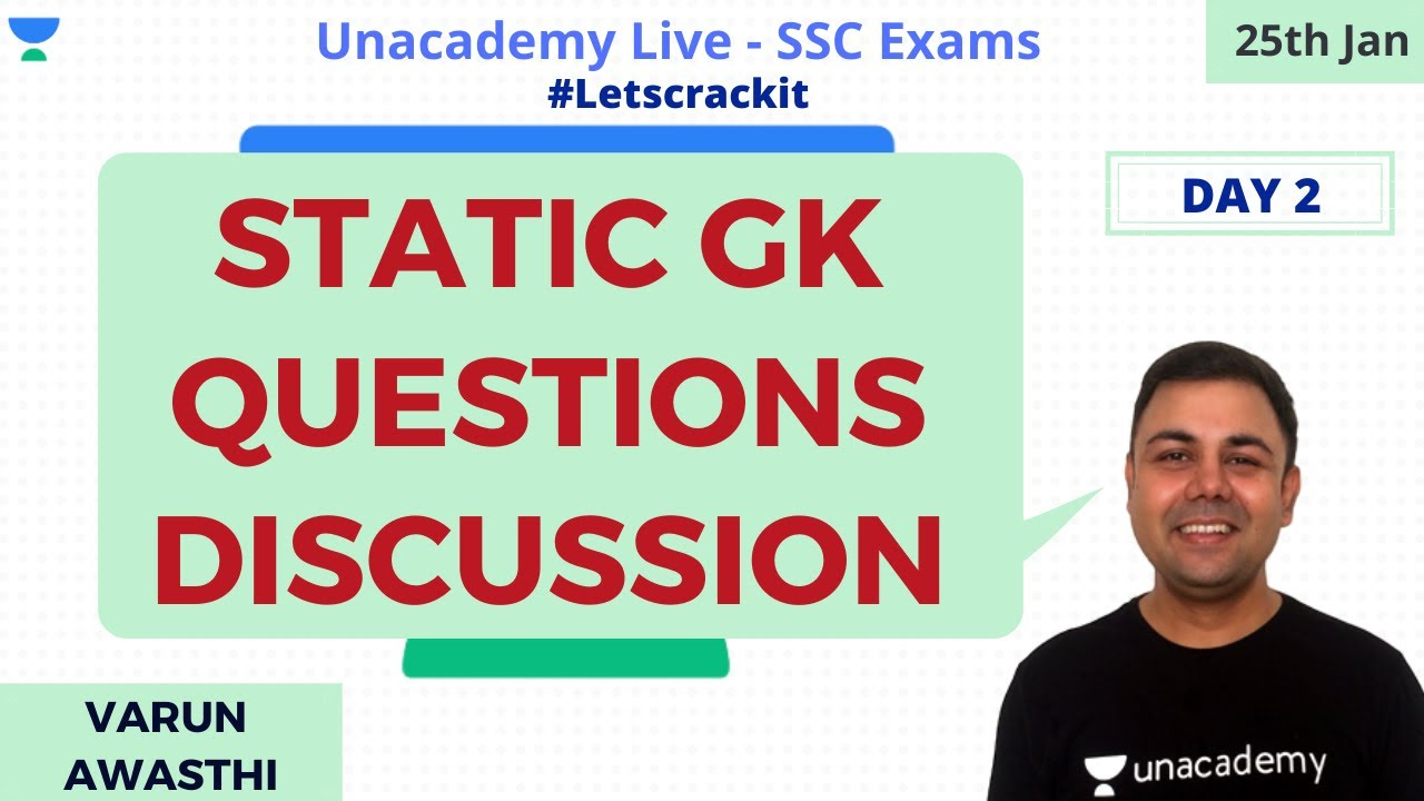 SSC CGL 2020 | Static GK Questions discussion | Unacademy Live – SSC Exams | Varun Awasthi