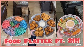 Food Platter Pt.2!  TikTok Compilation 2020