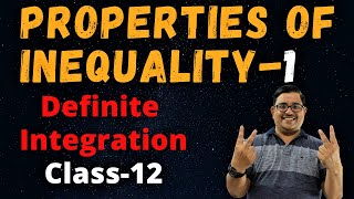 Property of Inequalities in Definite Integration-1 | CBSE/JEE Mains & Advanced