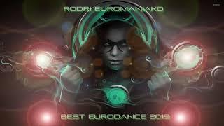 (BEST EURODANCE 2019)  RODRI EUROMANIAKO MIX